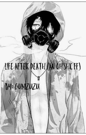 Life After Death (A OHSHC fanfic)  by toxic_nightshadow