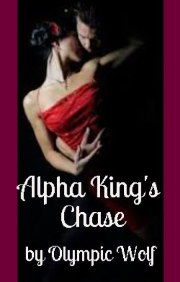 Alpha King's Chase