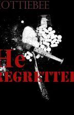 He regretted by HottieBee