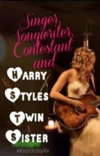 Singer,Songwriter,Contestant and Harry Styles twin sister (1st Version) by xXsocrazyXx