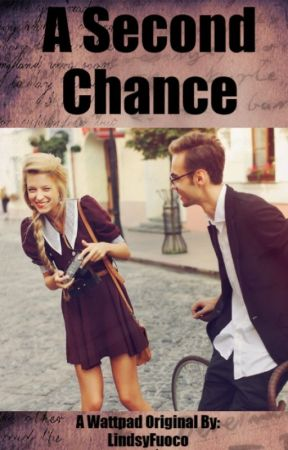 A Second Chance by LindsyFuoco