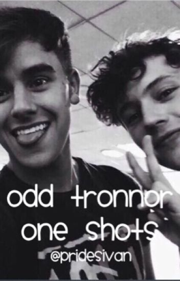 Odd Tronnor One Shots