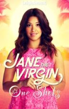 Jane the Virgin One Shots by LeighAnnaC