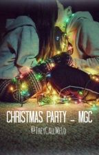 Christmas Party - mgc by theycallmeLo