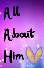 All About Him by renpopper