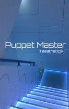 Puppet Master  by taestheticjk