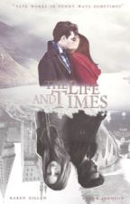 The Life and Times (GERMAN TRANSLATION) by AIIIWantForNewtmas
