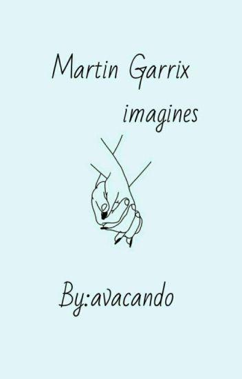 Imagines ~ Martin Garrix