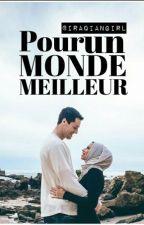 《Pour Un Monde Meilleur》PAUSE by iraqiangirl