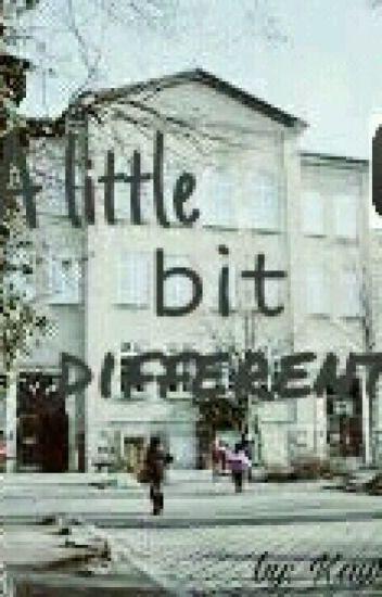 »A little bit different« || [abgeschlossen]
