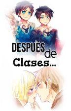 Después De Clases... by _Neverland_14