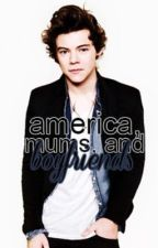 America, Mums, and Boyfriends by Mckenduh