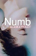 Numb  by AlaskaViolet