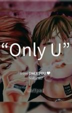 Only you♥ by SoRa987