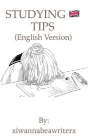 STUDYING TIPS by xiwannabeawriterx