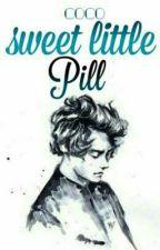 Sweet Little Pill [H.S] √ by mozza-fiato
