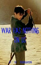War Has Nothing On Us (King Edmund x Reader) by The-Mockingjay10146