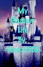 My Glamour Life by flaura1508