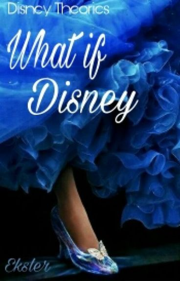 What If Disney
