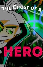 The Ghost of a Hero- {A Percy Jackson and Danny Phantom x-over} by Book_Worm117