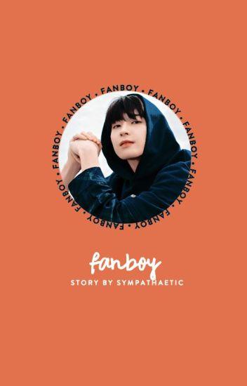 fanboy ➵ j.ww [on hold]