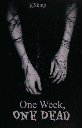 One week, one dead by Riisny