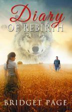 Diary of Rebirth Tome 2 : Chérir by Alandra72