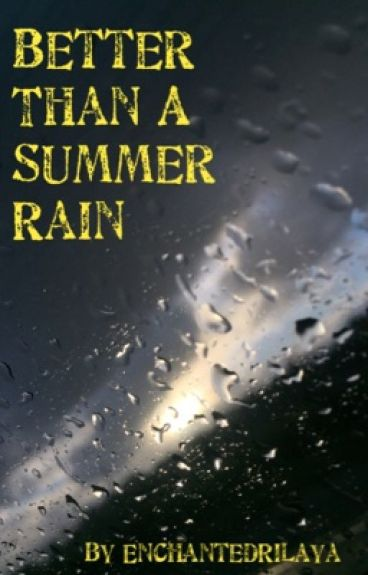 Better Than A Summer Rain