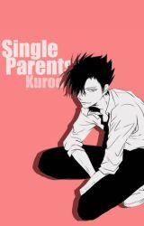 Single Parents: Kuroo by senpai-chann