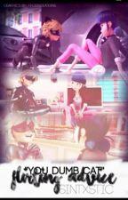 MariChat•Flirting Advice [Miraculous Ladybug Fanfic] by SinTxstic