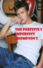 The Perfectly Imperfect Thompson's by foreva_red