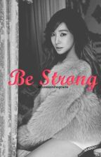 Be STRONG (LUFANY Fanfiction) by bhosxzcutegrace