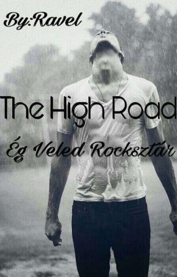 The High Road~Ég Veled Rocksztár