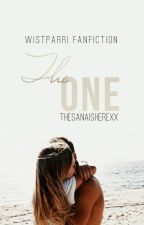 The One (Wistparri Fanfiction) by TheSanaIsHerexx
