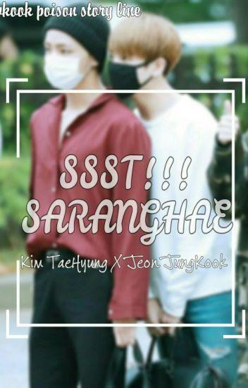 SSSt!!! SARANGHAE (END)