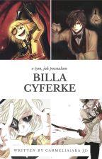 O tym, jak poznałam Billa Cyferkę by AleksandraDash