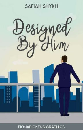 Designed By Him ✔ by PopcornSweetcorn