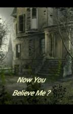 Now, You Believe Me? [Completed] Short Story by jazzpink21