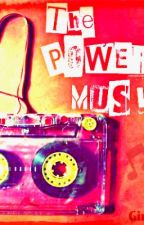 The Power of Music (GxG) [ON HOLD] by GirlxGirl9149