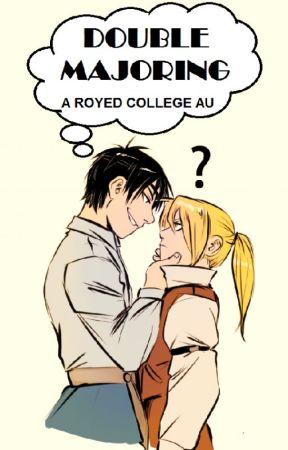 Double Majoring (RoyEd College AU) by RoyEdisMyAesthetic
