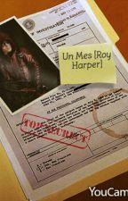 Un Mes [Roy Harper] by xSomeDemigoddness-