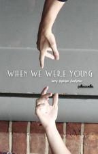 II. When we were young [Larry Stylinson PL]  by julkaszmulka