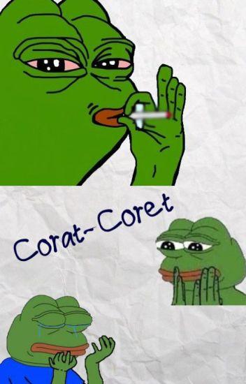 Corat-Coret!