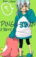 PINGU-CHAN   ||Reto|| by Fefi_Neko