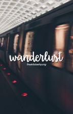 Wanderlust || iKON FF || by ChimTheGreat