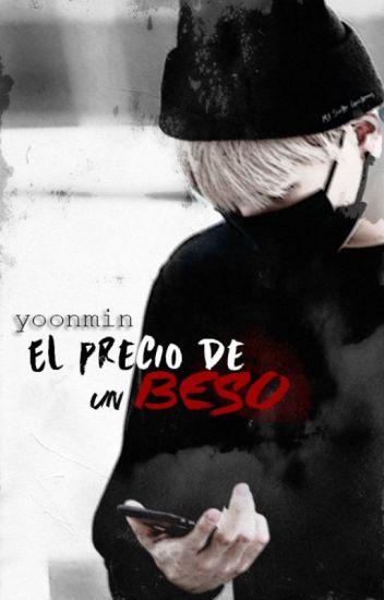 El precio de un beso ► yoonmin