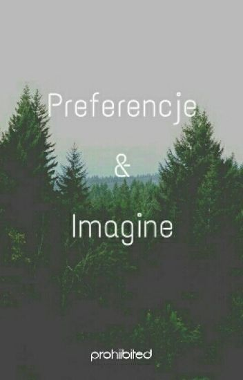 Your World ~ Preferencje & Imagine ✔