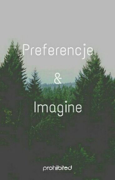 Your World ~ Preferencje & Imagine