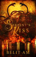 Serpent's Kiss [COMPLETE] by BelitAm