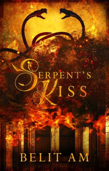 Serpent's Kiss [COMPLETE]